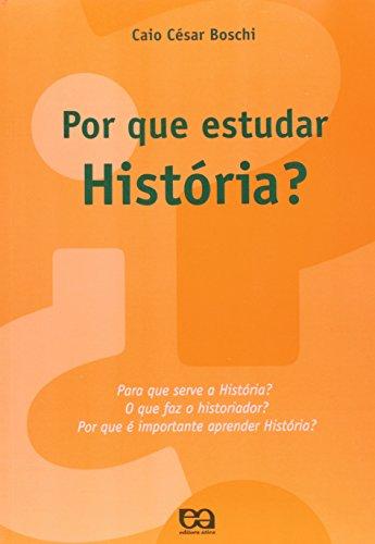 9788508112456: POR QUE ESTUDAR HISTORIA?