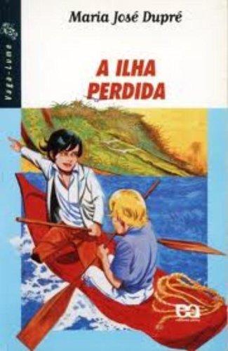 9788508144105: A Ilha Perdida - Coleção Vaga-Lume (Em Portuguese do Brasil)