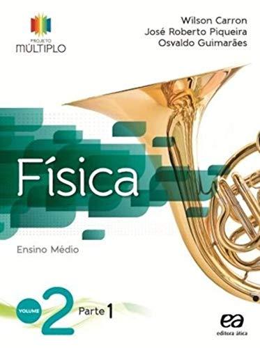 9788508166763: Fisica - Vol.2 - Projeto Multiplo