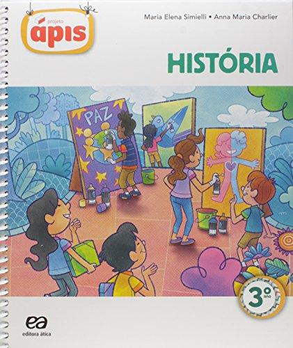 9788508167807: Projeto Ápis. História. 3º Ano