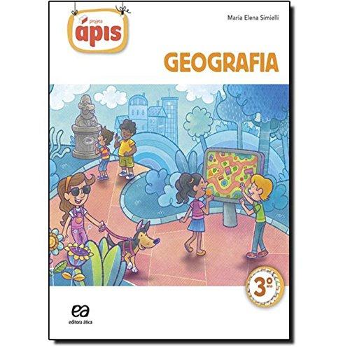 9788508167906: Geografia. 3º Ano - Coleção Projeto Ápis