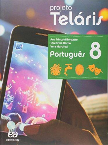 9788508172382: Português. 8º Ano - Coleção Projeto Teláris (Em Portuguese do Brasil)