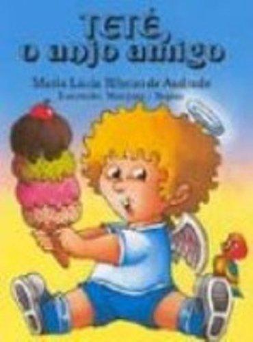 9788510010801: Tete, O Anjo Amigo (Em Portuguese do Brasil)