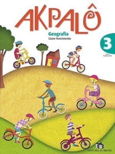 9788510020725: Akpalô. Geografia 3º Ano (Em Portuguese do Brasil)