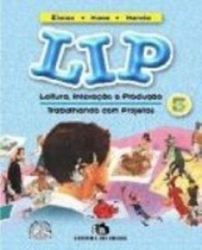 9788510032315: Lip. Leitura, Interação E Produção - 3ª Série (Em Portuguese do Brasil)