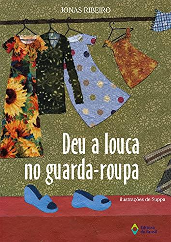 9788510044080: Deu a Louca no Guarda-Roupa (Em Portuguese do Brasil)