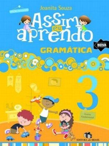 9788510047104: Assim Eu Aprendo. Gramática 3º Ano (Em Portuguese do Brasil)