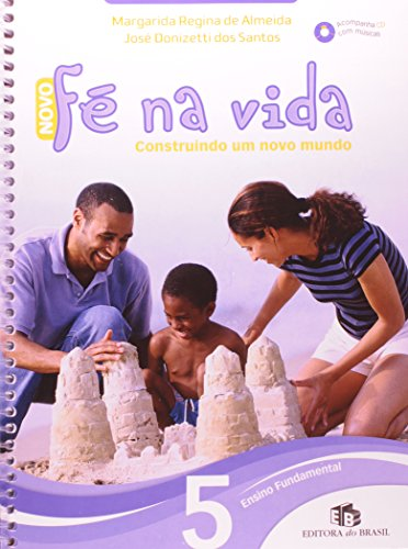 9788510047289: Novo Fé na Vida 5º Ano. Construindo Um Novo Mundo (Em Portuguese do Brasil)