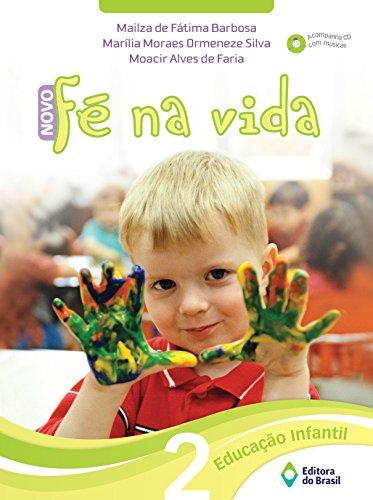 9788510047340: Novo Fé na Vida. Educação Infantil 2 (Em Portuguese do Brasil)