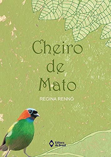 9788510048415: Cheiro de Mato (Em Portuguese do Brasil)