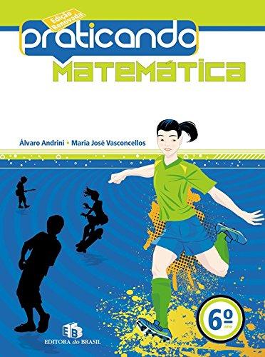 9788510050517: Praticando Matemática. 6º Ano (Em Portuguese do Brasil)