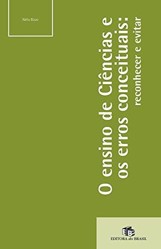 9788510052054: O Ensino de Ciências e os Erros Conceituais. Reconhecer e Evitar (Em Portuguese do Brasil)