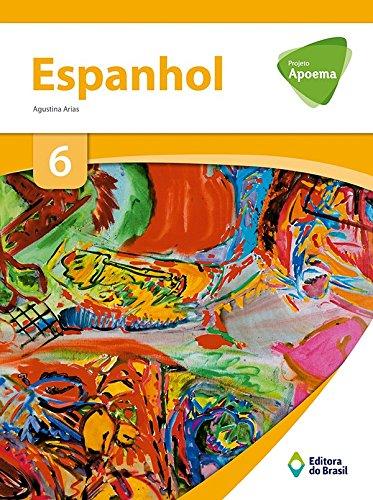 9788510058643: Projeto Apoema. Espanhol. 6º Ano