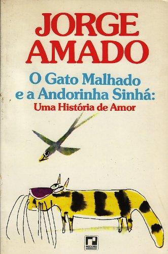 9788510135160: O Gato Malhado E A Andorinha Sinha: Una Historia De Amor (Em Portuguese do Brasil)