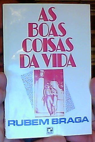 9788510347280: As boas coisas da vida (Portuguese Edition)