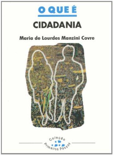 9788511000351: Que e Cidadania, O - Vol.250 - Colecao Primeiros Passos