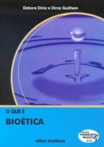 9788511000740: Que e Bioetica, O - Vol.315 - Colecao Primeiros Passos