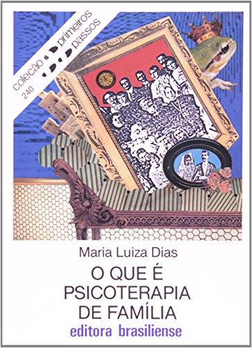 9788511000894: O Que É Psicoterapia De Família (Em Portuguese do Brasil)