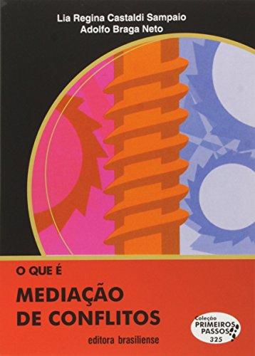 9788511001143: Que e Mediacao de Conflitos, O - Vol.325 - Colecao Primeiros Passos