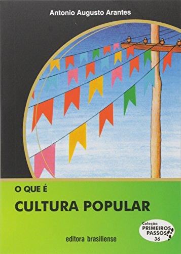 9788511010367: Que E Cultura Popular, O - Vol.36 - ColeCAo Primeiros Passos