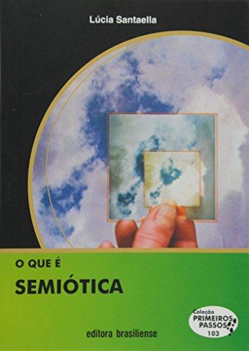 9788511011036: O Que é Semiótica