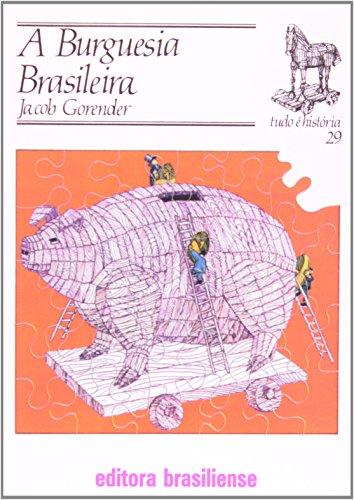 9788511020298: Burguesia Brasileira, A