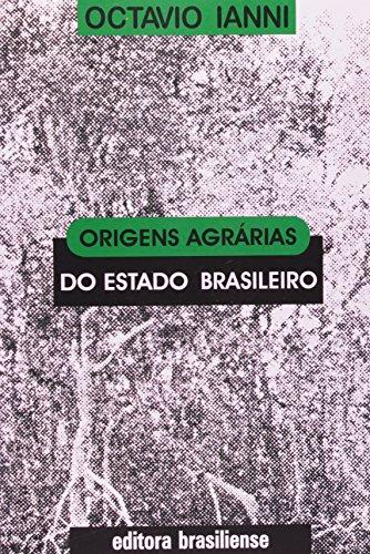 9788511080421: ORIGENS AGRARIAS DO ESTADO BRASILEIRO