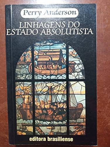 9788511130492: Linhagens Do Estado Absolutista (Em Portuguese do Brasil)