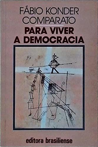 9788511140743: Para viver a democracia (Colecao Primeiros Passos) (Portuguese Edition)