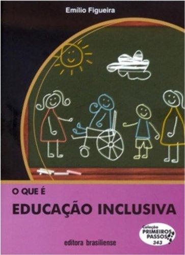 9788511156249: Que e Educaao Inclusiva, O - Vol.343 - Coleao Primeiros Passos, O