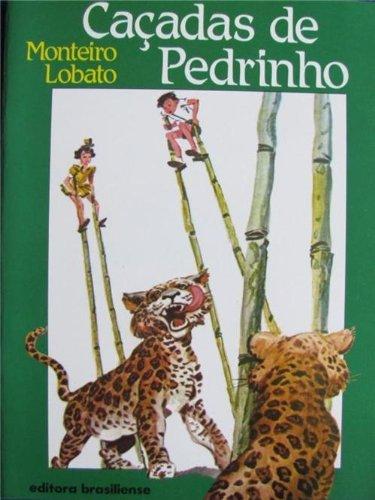 Cacadas de Pedrinho: Monteiro Lobato