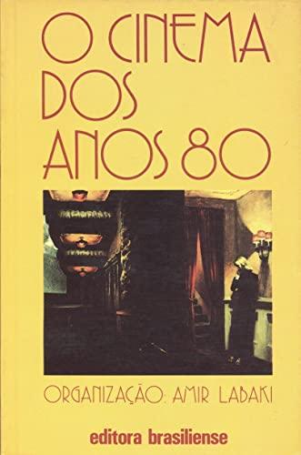 9788511270099: O Cinema dos anos 80 (Portuguese Edition)