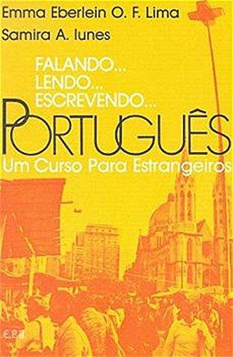 Falando Lendo Escrevendo Portugues Text (Portuguese Edition): Lima, Emma Eberlein