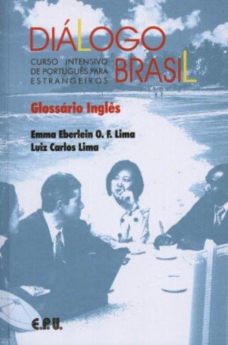 Dialogo Brasil: Curso Intensivo De Portugues Para Estrangeiros (Paperback) - Emma Eberlein O. F. Lima