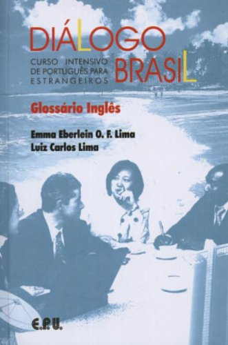 9788512542300: Dialogo Brasil: Um Curso Intensivo De Portugues Para Estrangeiros Glossario Ingles (Portuguese Edition)
