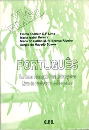 9788512543017: Portugues Via Brasil Manual Professor Caderno De Respostas (Portuguese Brazilian Edition)