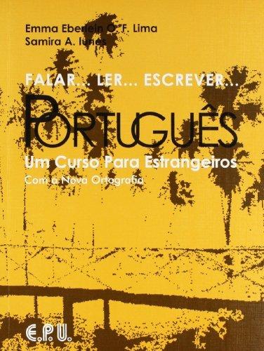 9788512543109: Falar...Ler...Escrever...Portugues: Um Curso Para Estrangeiros: Student book