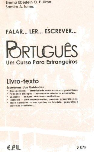 Falar. Ler. Escrever. Português. Brasilianisches Portugiesisch in einem Band. Lehrbuch: Brasilianisches Portugiesisch in einem Band / Cassette (Falar.Ler.Escrever.Portugues) - Lima, Emma Eberlein O. F., Lunes, Samira Abirad