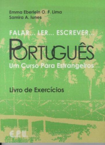 Falar.Ler.Escrever.Portugues: Exercise book: Um Curso Para Estrangeiros: Morel, Christian