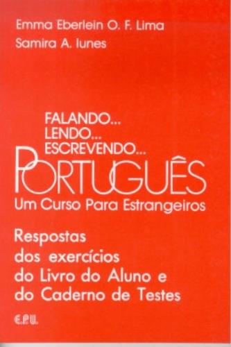 Falando. lendo. escrevendo. Português. Un Curso par: Lima, Emma Eberlein