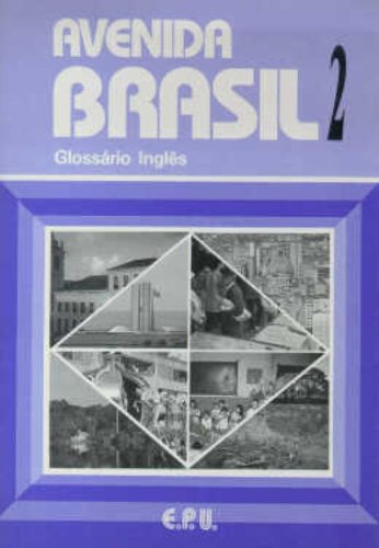 Avenida Brasil 2 Glossario Ingles (Portuguese Edition): Emma Eberlein Lima; Fernandes De Oliveira; ...