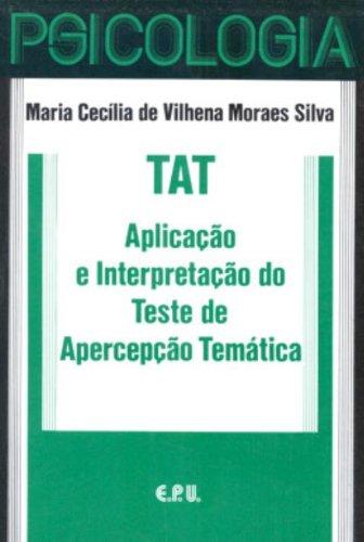 9788512648101: Tat . Aplicação E Interpretação Do Teste De Apercepção Temática (Em Portuguese do Brasil)