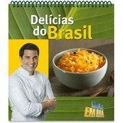 9788513014134: Delícias Do Brasil - Livro De Receitas Brasileiras - Edu Guedes