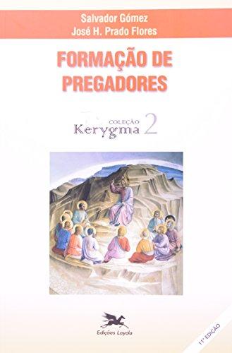 9788515014545: Formação de Pregadores