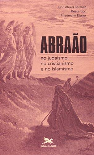 9788515039593: Abraão No Judaísmo, Cristianismo E Islamismo (Em Portuguese do Brasil)
