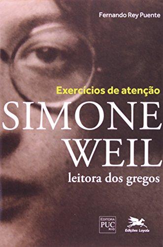 9788515039975: Exercícios De Atenção. Simone Weil Leitora Dos Gregos (Em Portuguese do Brasil)