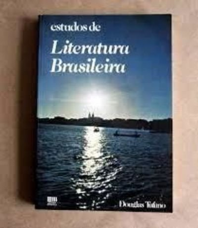 Estudos de Literatura Brasileira: Tufano, Douglas
