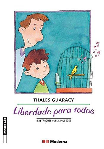 9788516031138: Liberdade Para Todos (Em Portuguese do Brasil)