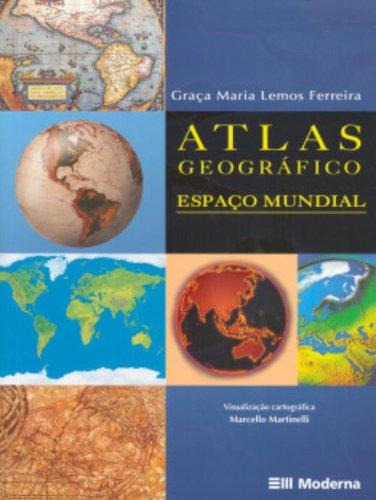 9788516036881: Atlas Geografico Espaco Mundial (Em Portuguese do Brasil)