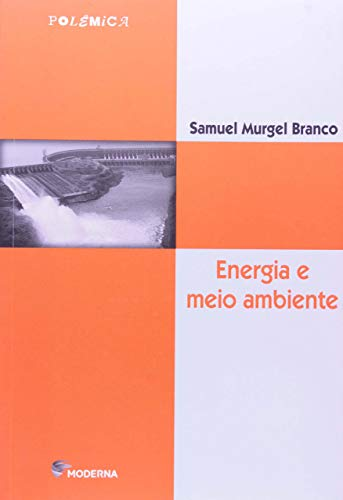 9788516039516: Energia e Meio Ambiente (Em Portuguese do Brasil)